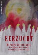 Nelleke Nieuwboer , Eerzucht, Herbert Oelschlägel