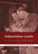 Michel van Zeist , Hofgoochelaar Larette en zijn mysterieuze dood