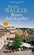 Martin Walker , Bruno, chef de police