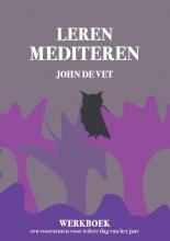 John de Vet , Leren Mediteren