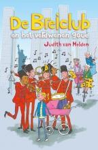Judith van Helden , De Breiclub en het verdwenen goud