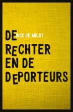 Dick de Mildt , De rechter en de deporteurs