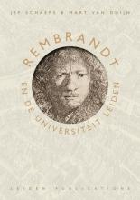Mart van Duijn Jef Schaeps, Rembrandt en de Universiteit Leiden