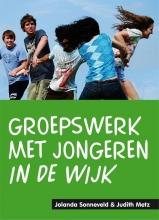 Judith Metz Jolanda Sonneveld, Groepswerk met jongeren in de wijk