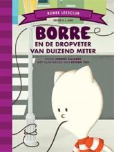 Jeroen  Aalbers Borre Leesclub Borre en de dropveter van duizend meter