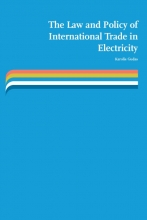 Karolis Gudas , The law and policy of international trade in electricity