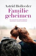 Astrid Holleeder , Familiegeheimen