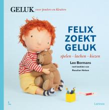 Leo Bormans , Felix zoekt geluk: spelen - lachen - kiezen