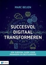 Marc Beijen , Succesvol Digitaal Transformeren