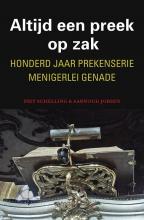 Schelling, Piet / Jobsen, Aarnoud Altijd een preek op zak