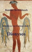 Boudine Berkenbosch , Dionysos