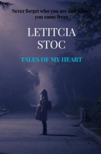 Letitcia Stoc , Tales of my heart