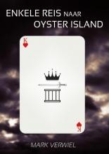 Mark  Verwiel Enkele reis naar Oyster Island