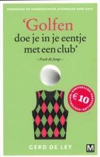 Gerd De Ley Golfen doe je in je eentje met een club
