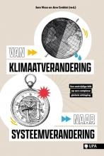 , Van klimaatverandering naar systeemverandering