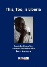 Tom Kamara , This, Too, is Liberia