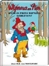 H.B. van Wijckmade Waar is prins Wipneus gebleven?