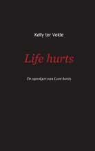 Velde, Kelly ter Life hurts