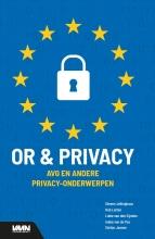 Steven  Jellinghaus, Rob  Latten, Lieke van den Eijnden, Ineke van de Pas OR en privacy