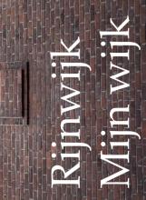Erik van Cuyk , Rijnwijk mijn wijk