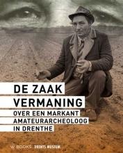 Anja Schuring Wijnand van der Sanden, De zaak Vermaning