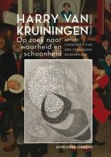 Annemieke Jurgens , Harry van Kruiningen: Op zoek naar waarheid en schoonheid