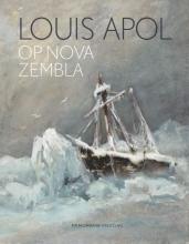 Suzanne Veldink , Louis Apol op Nova Zembla