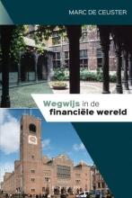 Marc De Ceuster , Wegwijs in de financiële wereld