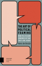 Hans de Bruijn , The Art of Political Framing