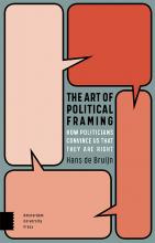 Hans de Bruijn , The Art of Political Framing