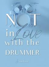 Van Merode Van Loon Sandy , Not in love with the drummer