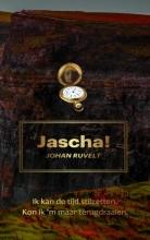 Johan  Ruvelt Jascha!