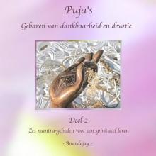 Anandajay (zonder achternaam) , Puja`s - Gebaren van dankbaarheid en devotie