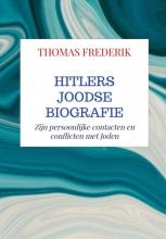 Thomas Frederik , HITLERS JOODSE BIOGRAFIE