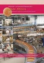Nederlands Bakkerij Centrum , Brood en banketbakkerij Van Mehl
