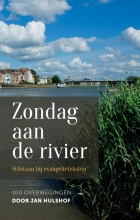 Jan  Hulshof Zondag aan de rivier