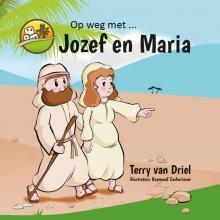 Terry van Driel Op weg met Op weg met Jozef en Maria