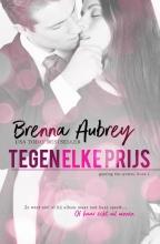 Brenna Aubrey , Tegen elke prijs