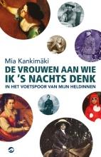 Mia Kankimaki , De vrouwen aan wie ik s nachts denk