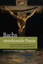 Paul Verheijen Ad de Keijzer, Bachs onvoltooide passie