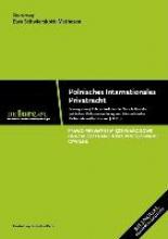 Schwierskott-Matheson Polnisches Internationales Privatrecht inkl. Vorschriften der polnischen Zivilprozessordnung zum internationalen Zivilverfahren<BR>Rechtsstand Juli 2011