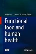 Rani, Vibha,   Yadav, Umesh C. S. Functional Food and Human Health