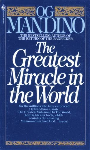 Og Mandino,Greatest Miracle In The World