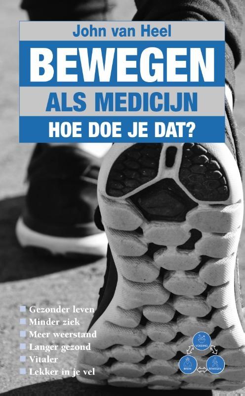 John van Heel,Bewegen als medicijn