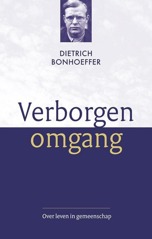 Dietrich Bonhoeffer,Verborgen omgang