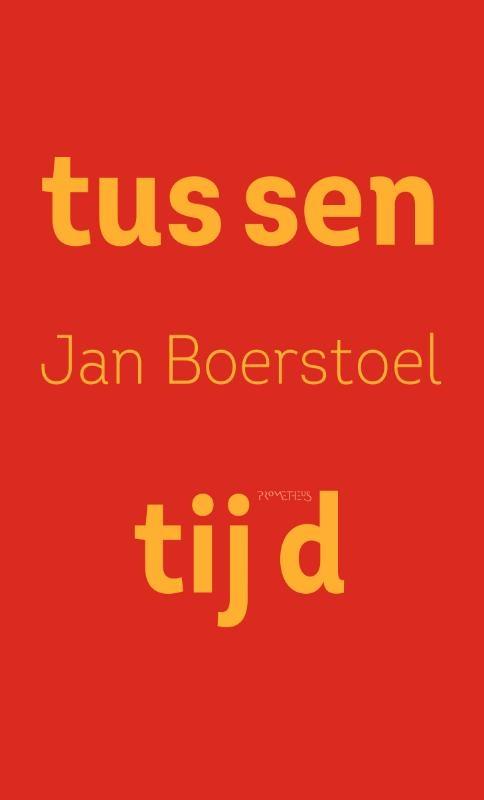 Jan Boerstoel,Tussentijd