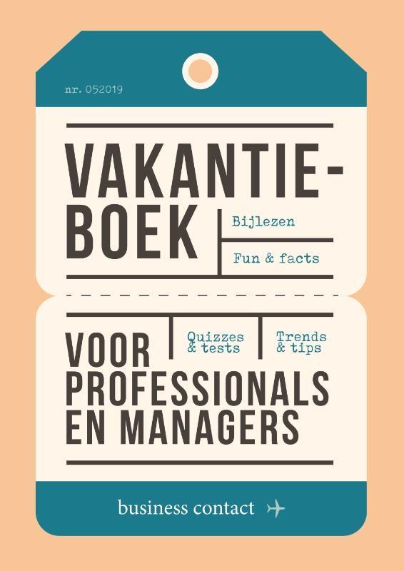 .  (red.),Vakantieboek voor professionals en managers 2019