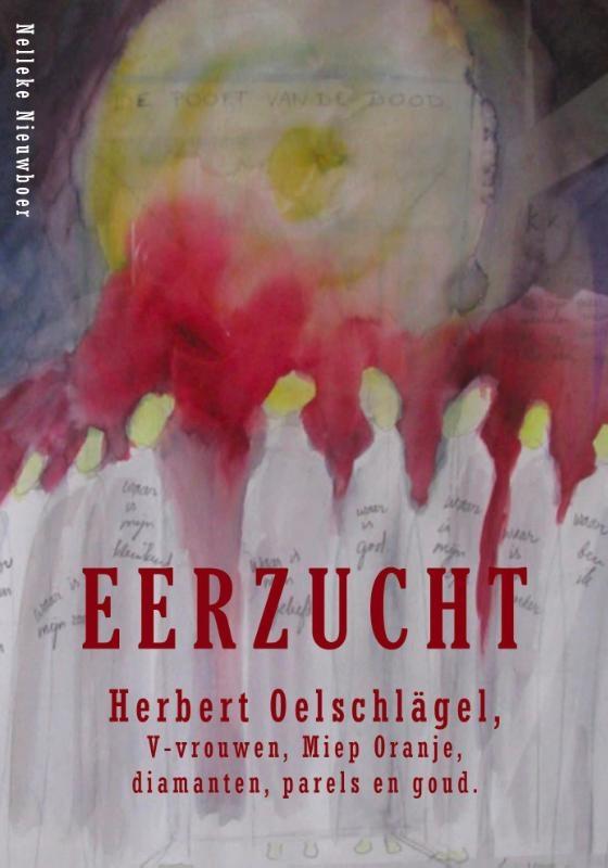 Nelleke Nieuwboer,Eerzucht, Herbert Oelschlägel