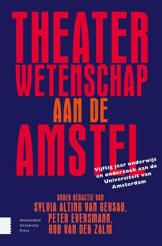 ,Theaterwetenschap aan de Amstel