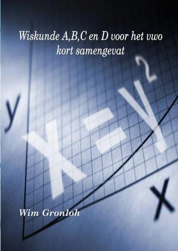 Wim Gronloh,Wiskunde A, B, C en D voor het vwo